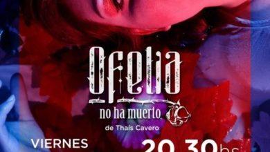 Ofelia, no ha muerto